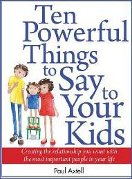 Indie Groundbreaking Book: Ten Powerful Things to Say to Your Kids