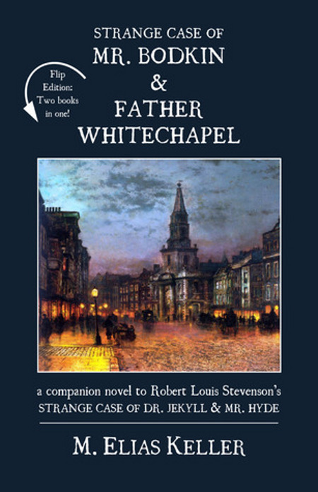Indie Groundbreaking Book: The Strange Case of Mr. Bodkin & Father Whitechapel