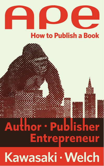 Indie Groundbreaking Book: APE: Author, Publisher, Entrepeneur