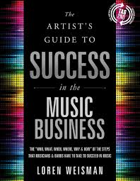 Indie Groundbreaking Book: The Artist's Guide to Success in the Music Business