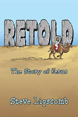 Retold: The Story of Jesus