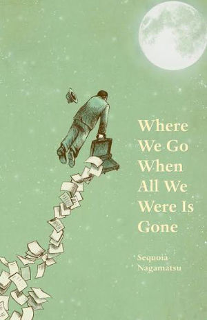 Where We Go When All We Were Is Gone