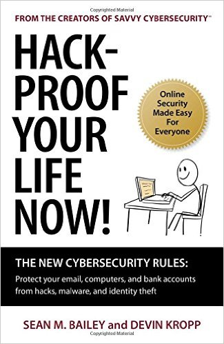 Hack-Proof Your Life Now