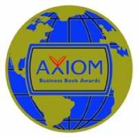 Gold Medal Winner, 2012 Axiom Business Book Awards